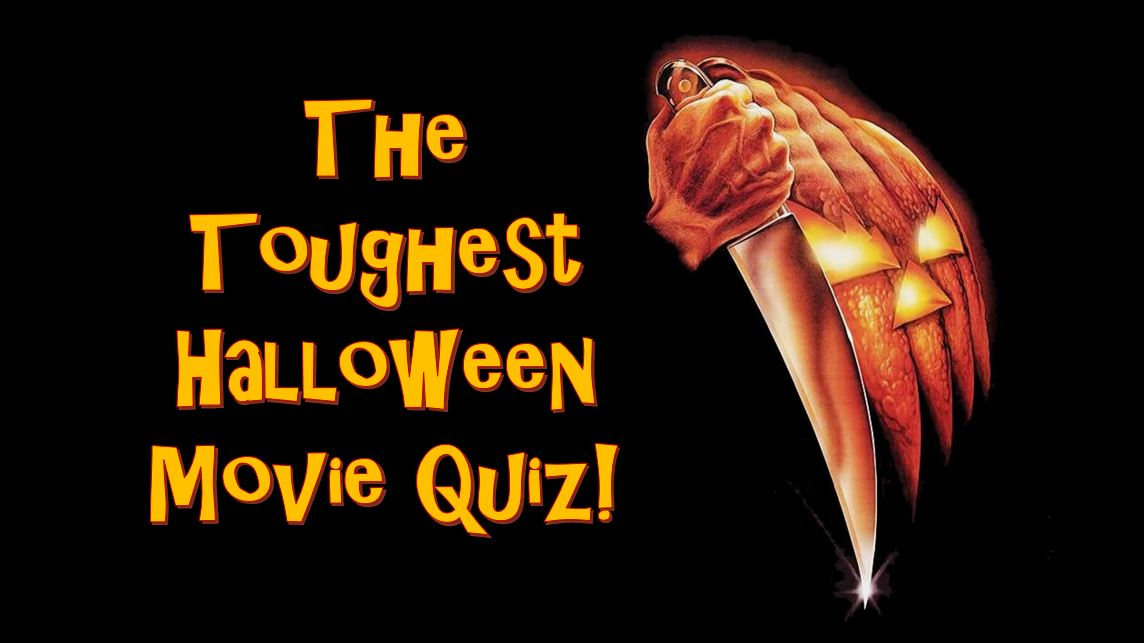 The Toughest Halloween Movie Quiz You'll Ever Take | Horror