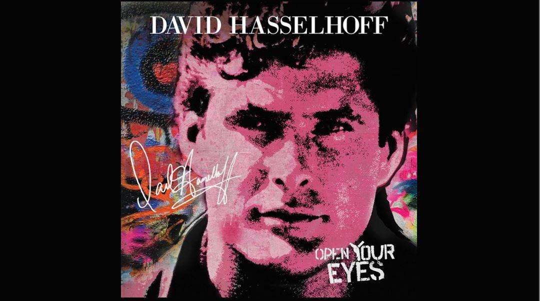 Album Review: David Hasselhoff 'Open Your Eyes' - Horror Geek Life