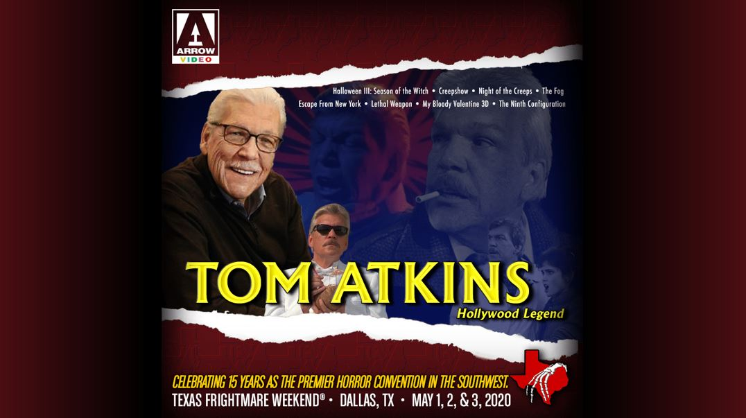 When Is Halloween Celebrated In Dallas, Tx 2020 Texas Frightmare Weekend 2020 Announces Tom Atkins and Poster Art